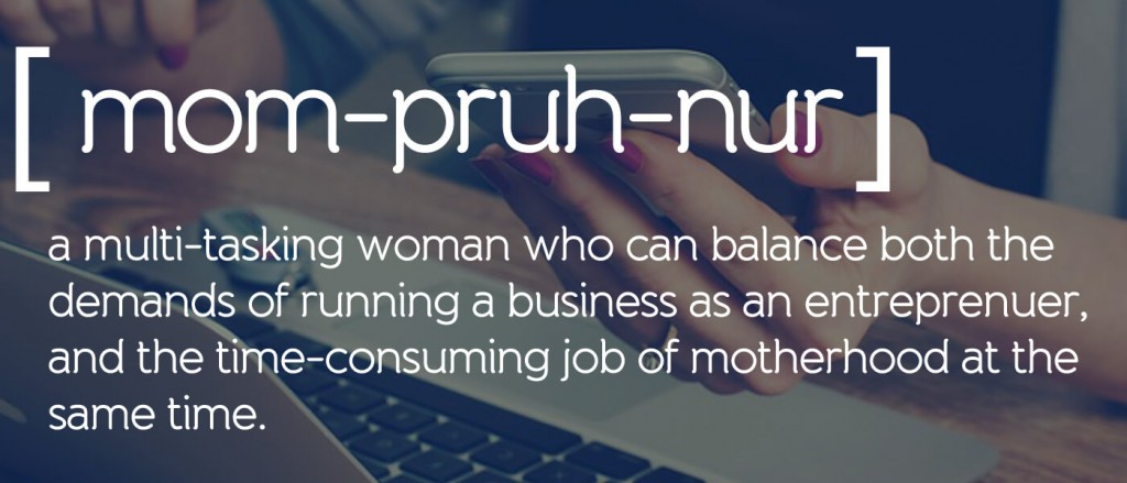 What is a mompreneurs