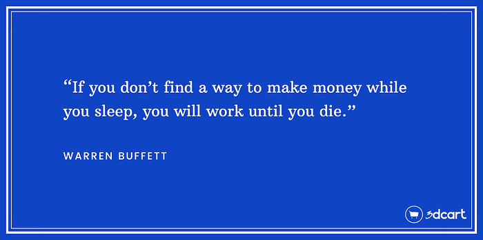 Warren Buffet Passive Income Quote