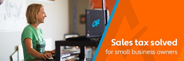 How To Choose A Sales Tax Solution For Small Business Owners