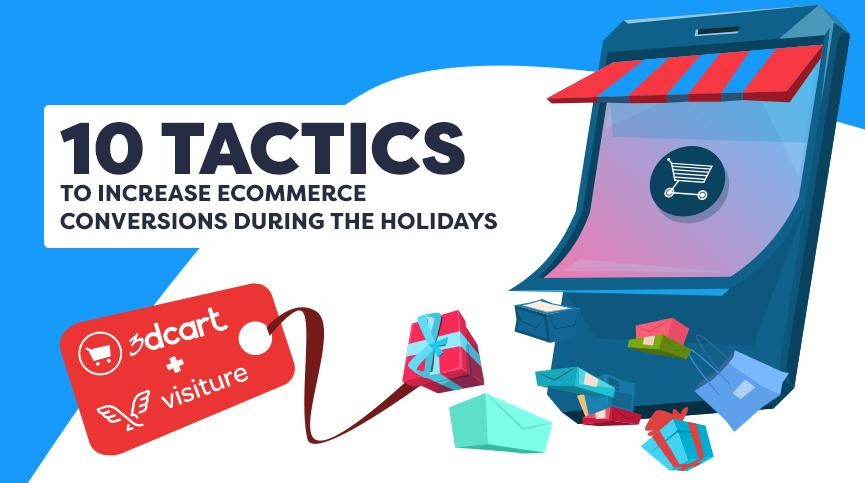 10 Tactics to Increase eCommerce Conversions During the Holidays